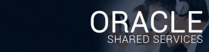 Oracle Shared Services